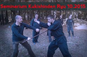 Seminarium Kukishinden Ryu 24.10.2015